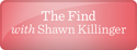 The Find with Shawn Killinger - Gift Edition