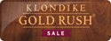 Klondike Gold Rush(R) Sale